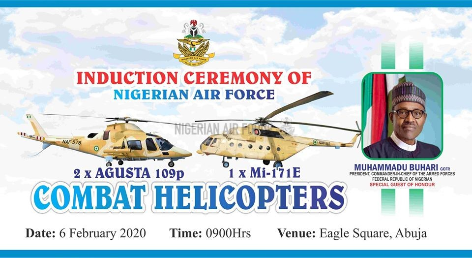 ANNOUNCEMENT:  INDUCTION OF AGUSTA 109E POWER AND Mi-171E COMBAT HELICOPTERS BY THE NAF AT EAGLE SQUARE ABUJA